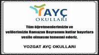 Yozgat AYÇ Okulları'ndan Ramazan Bayramı mesajı
