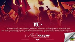 Akdağmadeni Belediye Başkanı Nezih Yalçın'dan 15 Temmuz mesajı