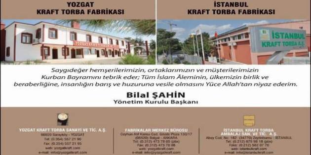 Yozgat Kraft Torba Yönetim Kurulu Başkanı Bilal Şahin Yozgat halkının bayramını kutladı