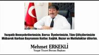 Yozgat Ticaret Borsası Başkanı Erkekli'den bayram mesajı