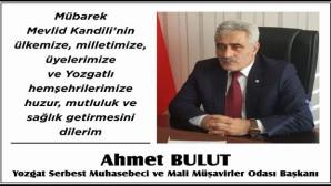 Yozgat SMMMO Başkanı Ahmet Bulut'tan Kandil mesajı