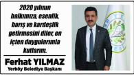 Yerköy Belediye Başkanı Ferhat Yılmaz Yozgat halkının yeni yılını kutladı