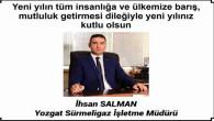 Sürmeligaz Müdürü İhsan Salman'dan yeni yıl mesajı