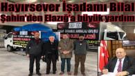 Hayırsever İşadamı Bilal Şahin'den Elazığ'a büyük yardım