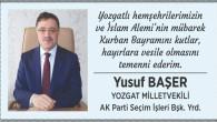 Milletvekili Başer, Yozgat halkının bayramını kutladı