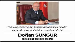 Doğankent Belediye Başkanı Sungur'dan bayram mesajı