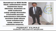 Yerköy Belediye Başkanı Yılmaz'dan 15 Temmuz mesajı