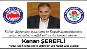 Eğitim Bir Sen Yozgat Şube Başkanı Şerefli'den bayram mesajı