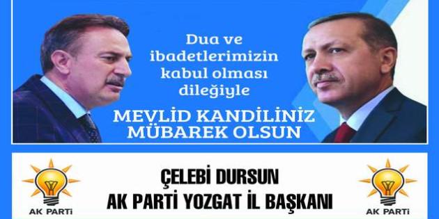 AK Parti Yozgat İl Başkanı Çelebi Dursun'dan Kandil mesajı