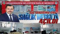 Akdağmadeni Belediyesi Sağlık Tıp Merkezi açıldı