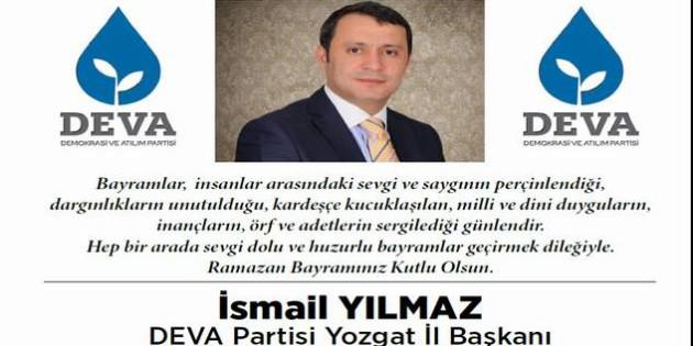 DEVA Partisi İl Başkanı Yılmaz Yozgat halkının bayramını kutladı