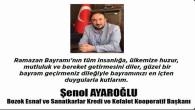 Bozok Esnaf ve Sanatkarlar Kredi ve Kefalet Kooperatif Başkanı Ayaroğlu'ndan Bayram mesajı