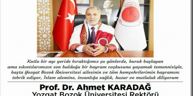 Bozok Üniversitesi Rektörü Karadağ'dan Bayram mesajı
