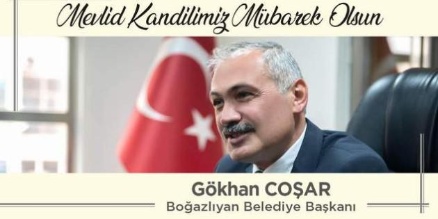 Boğazlıyan Belediye Başkanı Gökhan Coşar'dan kandil mesajı