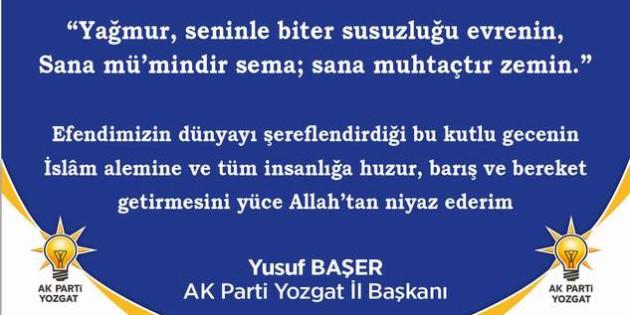 AK Parti İl Başkanı Başer Yozgat halkının kandilini kutladı