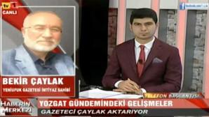 Bekir Çaylak Kayseri TV1'e Yozgat gündemini değerlendirdi