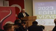 Yozgat'ta 2023 Eğitim Vizyonu Çalıştayı yapıldı