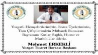 Yozgat Ticaret Borsası Başkanı Erkekli'den Ramazan Bayramı mesajı