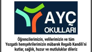 AYÇ Okulları Yozgat halkının Regaip Kandilini kutladı
