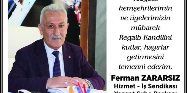 Hizmet İş Sendikası ve Hak İş İl Başkanı Yozgat halkının kandilini kutladı