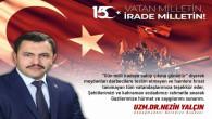 Akdağmadeni Belediye Başkanı Yalçın'dan 15 Temmuz mesajı