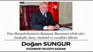 Doağankent Belediye Başkanı Sungur'dan Bayram mesajı